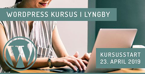 WordPress kursus i Lyngby - april 2019