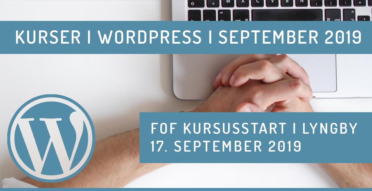 WordPress kursus i Lyngby september 2019