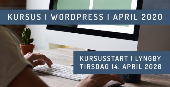 WordPress kursus i København 2020 - Forår - april 20
